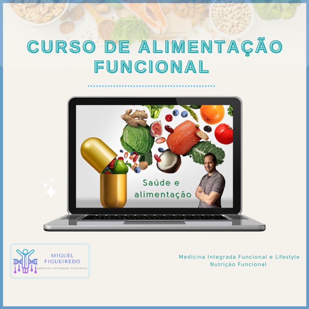 Curso Alimentação Funcional - Miguel Figueiredo