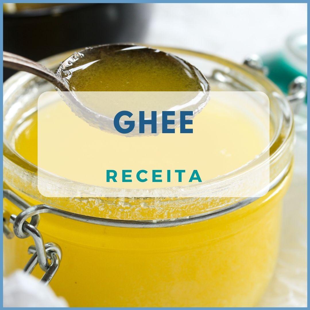 Ghee – Manteiga Clarificada